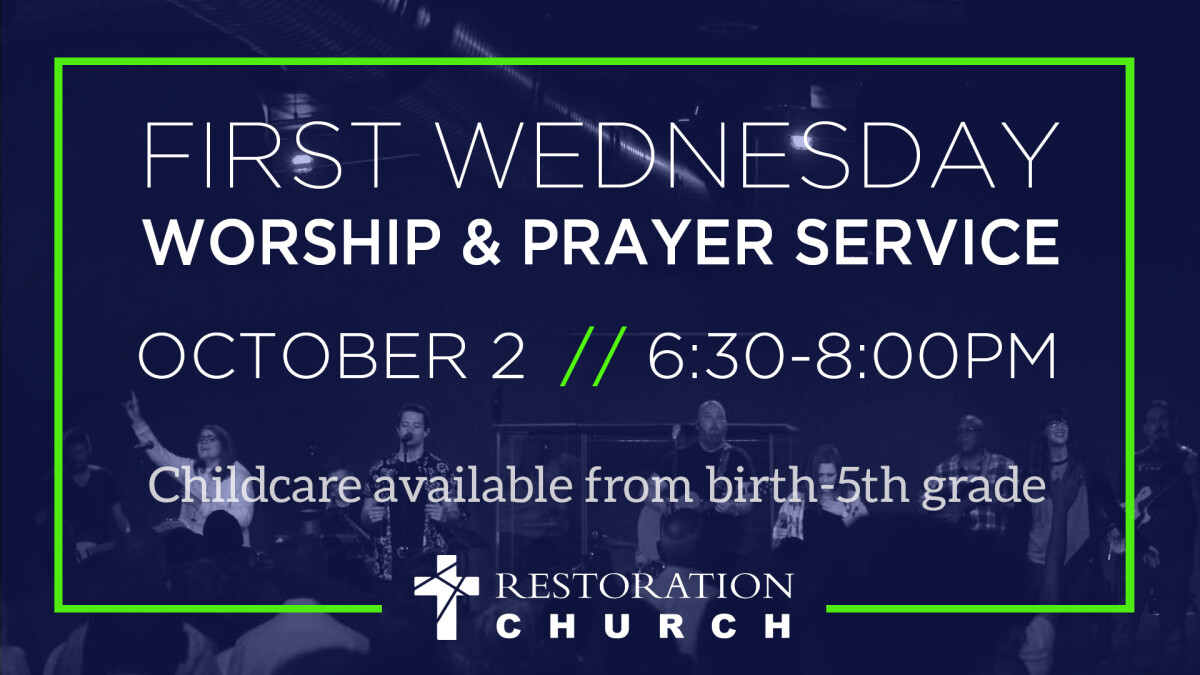 First Wednesday Worship and Prayer Service